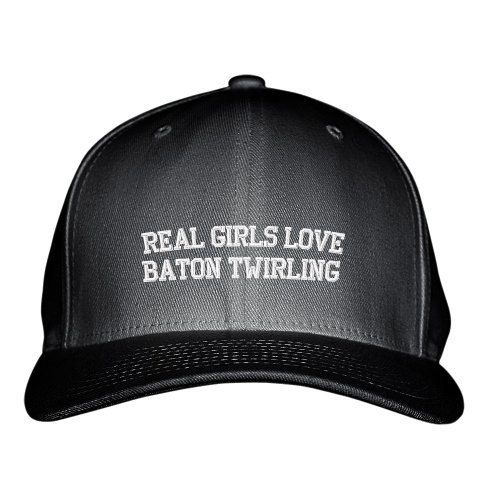 Real Girls Love Baton Twirling Sport Embroidered Adjustable Structured Hat Cap Black