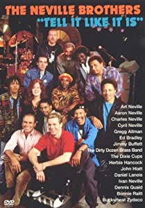 The Neville Brothers: Tell It Like It Is [DVD]