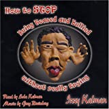 img - for How to Stop Being Teased and Bullied without Really Trying by Izzy Kalman (2004-05-03) book / textbook / text book