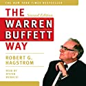 The Warren Buffett Way, Second Edition (       UNABRIDGED) by Robert G. Hagstrom Narrated by Stephen Hoye
