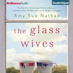 The Glass Wives: A Novel | [Amy Sue Nathan]