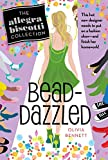 img - for Bead-Dazzled: The Allegra Biscotti Collection book / textbook / text book