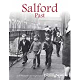 Salford Past and Present (Nostalgia)