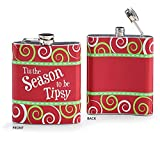Tis the Season to be Tipsy Drinking Flask - Christmas Xmas Holiday Drink Holder