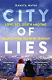 Ramita Navai City of Lies: Love, Sex, Death and the Search for Truth in Tehran