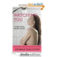 Watching You: A Short Story