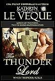 The Thunder Lord: The de Shera Brotherhood Book One (Lords of Thunder: The de Shera Brotherhood Trilogy 1)