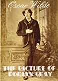 Image of THE PICTURE OF DORIAN GRAY (illustrated, complete, and unabridged 1891 edition)