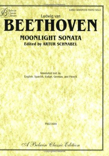 Ludwig van Beethoven Moonlight Sonata: Early Advanced Piano Solo (Belwin Classic Library)