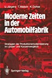 img - for Moderne Zeiten in der Automobilfabrik: Strategien der Produktionsmodernisierung im L nder- und Konzernvergleich (German Edition) book / textbook / text book
