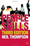 People Skills: Third Edition (0230221122) by Thompson, Neil