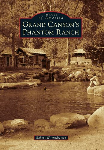 Grand Canyon's Phantom Ranch (Images of America)