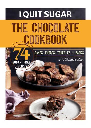 I Quit Sugar The Chocolate Cookbook by Sarah Wilson