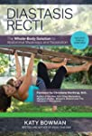 Diastasis Recti: The Whole-Body Solut...