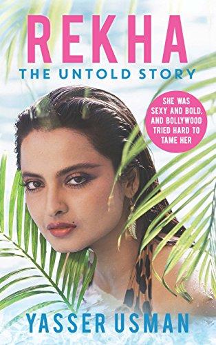 Rekha: The Untold Story, by Yasser Usman