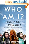 Who Am I? And If So, How Many?: A Jou...