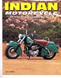 Indian Motorcycle: Restoration Guide 1932-53 (Authentic Restoration Guides) (0760300577) by Hatfield, Jerry