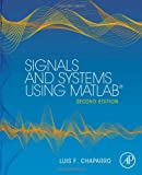 Signals and Systems using MATLAB, Second Edition
