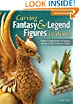 Carving Fantasy & Legend Figures in W...