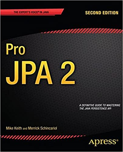 Pro JPA 2 (Expert's Voice in Java)