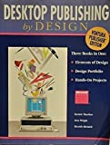 Desktop Publishing by Design: Ventura Publisher Edition