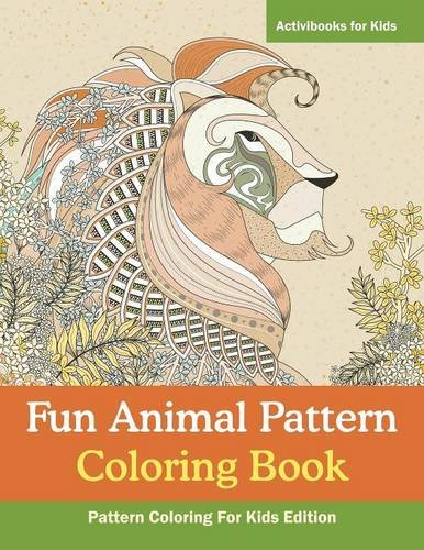 Fun Animal Pattern Coloring Book - Pattern Coloring For Kids Edition