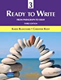 Ready to Write Level 3: From Paragraph to Essay (3E) Student Book