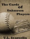 img - for The Cards of Unknown Players book / textbook / text book