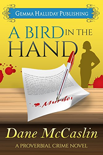 A Bird in the Hand (Proverbial Crime Mysteries Book 1) PDF