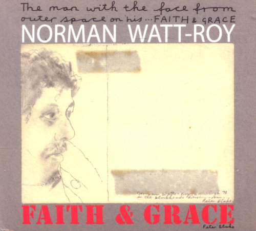 Norman Watt-Roy - Faith & Grace