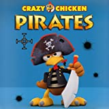 Crazy Chicken Pirates [Download]