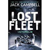 The Lost Fleet: Victorious (Lost Fleet 6)by Jack Campbell