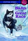 img - for Balto and the Great Race [BALTO & THE GRT RACE -OS] book / textbook / text book