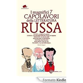 I magnifici 7 capolavori della letteratura russa (eNewton