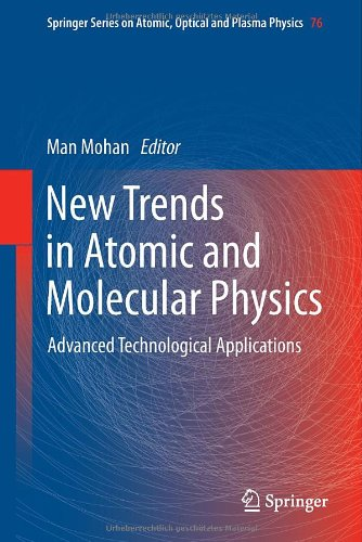 New Trends in Atomic and Molecular Physics: Advanced Technological Applications (Springer Series on Atomic, Optical, and