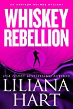 Whiskey Rebellion (Romantic Mystery/Comedy) Book 1 (Addison Holmes Series)
