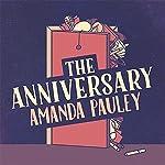 The Anniversary | Amanda Pauley