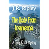 The Body From Ipanema (Tony Kozol mystery)