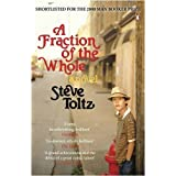 A Fraction Of The Wholeby Steve Toltz