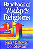 Handbook of Today's Religions (0840735014) by Josh McDowell