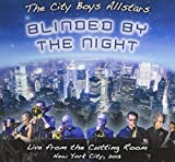 City Boys Allstars Blinded By the Night