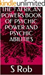 THE 7 AFRICAN POWERS BOOK OF PSYCHIC...