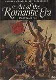 img - for Art of the Romantic Era (Praeger World of Art Paperbacks) book / textbook / text book