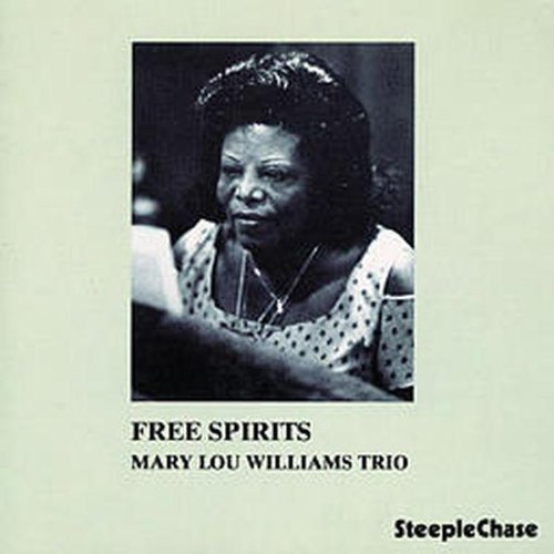 Free Spirits by Mary Lou Williams Trio (2010) Audio CD by Mary Lou Williams Trio