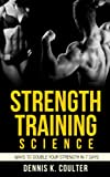 Strength Training Science: Ways To Double Your Strength in 7 Days
