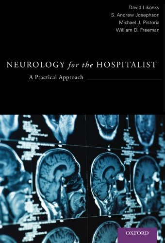 Neurology for the Hospitalist: A Practical Approach