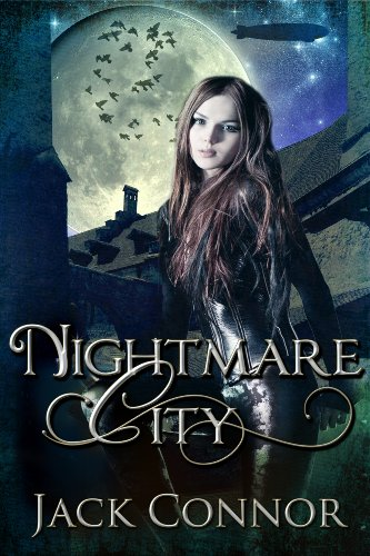 Nightmare City: Part One: A Post-Steampunk Lovecraft Adventure
