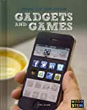 Gadgets and Games: Design and Engineering for STEM