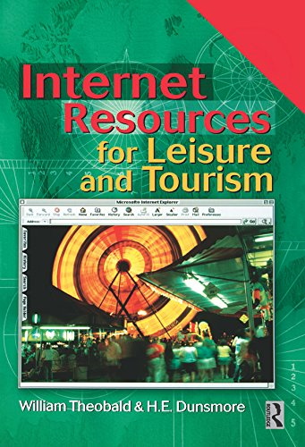 William F. Theobald - Internet Resources for Leisure and Tourism