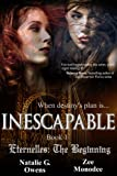 img - for Inescapable (Eternelles: The Beginning, Book 1) book / textbook / text book